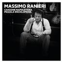 Canzone napoletana. Piccola Enciclopedia, Vol. 1, 2, 3/Massimo Ranieri