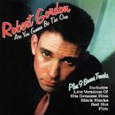 Are You Gonna Be the One (Bonus Tracks)/Robert Gordon