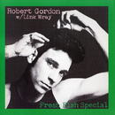 Fresh Fish Special/Robert Gordon with Link Wray