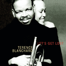 Let's Get Lost/Terence Blanchard