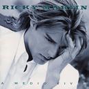 A Medio Vivir/Ricky Martin