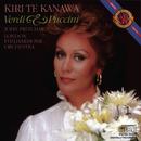 Kiri Te Kanawa Sings Verdi and Puccini Arias/Kiri Te Kanawa, London Philharmonic Orchestra, Sir John Pritchard
