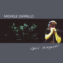 Gli Angeli/Michele Zarrillo