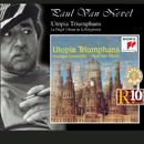 Utopia Triumphans - The Great Polyphony of the Renaissance/Huelgas Ensemble