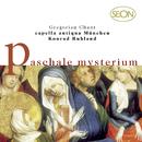 Gregorian Chant: Paschale Mysterium/Capella Antiqua München, Choralschola, Konrad Ruhland