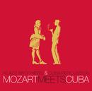 Mozart Meets Cuba/Klazz Brothers & Cuba Percussion