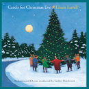 Carols For Christmas Eve/Eileen Farrell with Luther Henderson & His Orchestra