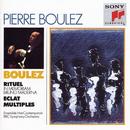 Pierre Boulez Conducts His Own Works/Pierre Boulez