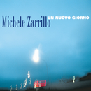 Un Nuovo Giorno/Michele Zarrillo