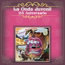 La Onda Juvenil 25 Aniversario/Various
