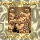 The Power/Derrick Ndzimande