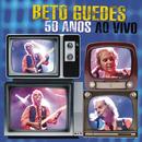 Beto Guedes 50 anos - ao vivo/Beto Guedes