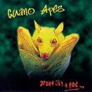 Proud Like a God/Guano Apes