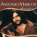 Série Romântico - Antonio Marcos/Antonio Marcos