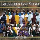 Ama 2000/Imvuselelo Yase Natali