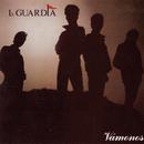 Vamonos/La Guardia