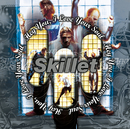 Hey You, I Love Your Soul/Skillet