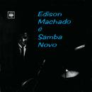 Edison Machado É Samba Novo/Edison Machado