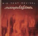 Amplifier/Big Tent Revival