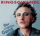 Der schärfste Gang/Georg Ringsgwandl