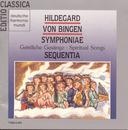 Hildegard von Bingen: Spiritual Songs/Sequentia