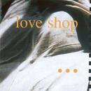 1990/Love Shop