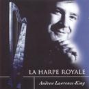 La Harpe Royale/Andrew Lawrence-King