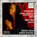 Pachelbel/Bach: Motets/Cantus Cölln