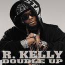 Double Up/R. Kelly
