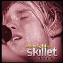 Ardent Worship: Skillet/Skillet