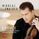 Bravo! Virtuoso And Romantic Encores For Violin/Nikolaj Znaider