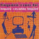 Biquini.Com.Br/Biquini Cavadão