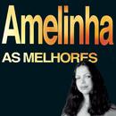 As melhores/Amelinha