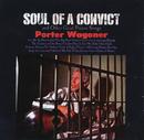 Soul of a Convict/Porter Wagoner