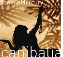 Canibália Vol. 01/Daniela Mercury