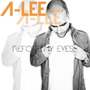Before My Eyes/A-Lee