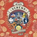 Ponme Esa Cinta Otra Vez (1982-2000)/Kiko Veneno