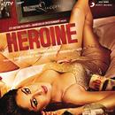 Heroine (Original Motion Picture Soundtrack)/Salim-Sulaiman