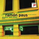 Piano Works/Ramón Paus