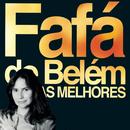 As Melhores/Fafá De Belém