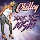 Took the Night/Chelley