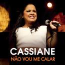 Não Vou Me Calar/Cassiane