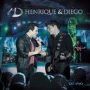 """Henrique & Diego """"Ao Vivo em Campo Grande""""/Henrique & Diego"""