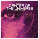 Center of the Universe (Remixes)/Axwell