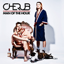Man of the Hour/Cherub