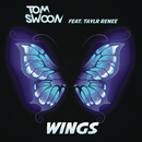Wings feat.Taylr Renee/Tom Swoon