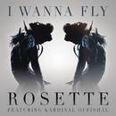 I Wanna Fly feat.Kardinal Offishall/Rosette