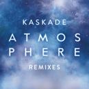 Atmosphere (Remixes, Pt. 2)/Kaskade