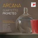 Arcana/Quartetto Prometeo