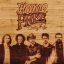 Crazy Life/Home Free